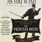 As You Wish: Inconceivable Tales from the Making of The Princess Bride Audiobook