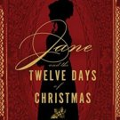 Jane and the Twelve Days of Christmas Being Jane Austen Mystery Stephanie Barron