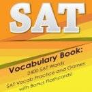 SAT Vocabulary Book: 2400 SAT Words SAT Vocab Practice and Games with Flashcards