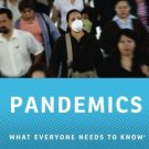 Pandemics: What Everyone Needs to Know by Peter C. Doherty