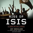 Rise of ISIS: A Threat We Can't Ignore (Audiobook, CD) by Jay Sekulow