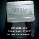 Bad Paper: Chasing Debt from Wall Street to the Underworld by Jake Halpern