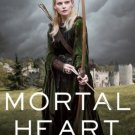 Mortal Heart (His Fair Assassin Trilogy) Hardcover by Robin LaFevers