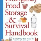 Emergency Food Storage & Survival Handbook Everything You Need to Know