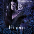 Hidden (House of Night) [Hardcover] by P. C. Cast