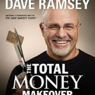 The Total Money Makeover Proven Plan for Financial Fitness by Dave Ramsey