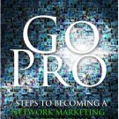 Go Pro 7 Steps to Becoming a Network Marketing Professional Audiobook CD Worre