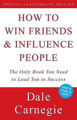 How to Win Friends & Influence People  by Dale Carnegie New
