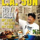 L.A. Son: My Life, My City, My Food (Hardcover) by Roy Choi