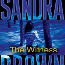 The Witness Audio CD Abridged, Audiobook, CD by Sandra Brown (NEW)