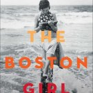 The Boston Girl: A Novel (Hardcover) by Anita Diamant