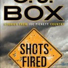Shots Fired: Stories from Joe Pickett Country (Hardcover) by C. J. Box