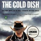 The Cold Dish: A Walt Longmire Mystery (Walt Longmire Mysteries) by Craig Johns
