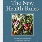 The New Health Rules: Simple Changes to Achieve Whole-Body Wellness  Lipman M.D.