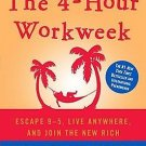 The 4 Hour Workweek Escape 9-5 Live Anywhere & Join the New Rich  Expanded Ver.