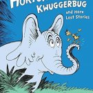 Horton and the Kwuggerbug and more Lost Stories (Hardcover) by Dr. Seuss
