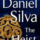 The Heist: A Novel (Gabriel Allon) Hardcover by Daniel Silva