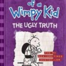 The Ugly Truth (Diary of a Wimpy Kid, Book 5) Hardcover by Jeff Kinney