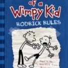 Rodrick Rules (Diary of a Wimpy Kid, Book 2) Hardcover by Jeff Kinney