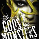 Dreams of Gods & Monsters (Daughter of Smoke and Bone) Hardcover by Laini Taylor