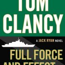 Tom Clancy Full Force and Effect (A Jack Ryan Novel)  by Mark Greaney