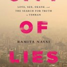 City of Lies: Love, Sex, Death, & the Search for Truth in Tehran by Ramita Navai