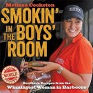Smokin' in the Boys' Room Southern Recipes from the Winningest Woman in Barbecue