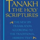 The Jewish Bible: Tanakh: The Holy Scriptures -- The New JPS Translation