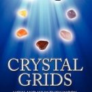 Crystal Grids How & Why They Work Science Based Practical Guide Hibiscus Moon