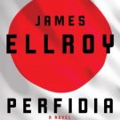 Perfidia: A Novel (Hardcover) by James Ellroy
