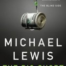 The Big Short Inside the Doomsday Machine by Michael Lewis