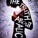 The Truth About Alice (Hardcover) by Jennifer Mathieu