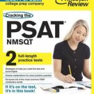 Cracking the PSAT/NMSQT with 2 Practice Tests (College Test Preparation)
