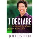 I Declare: 31 Promises to Speak Over Your Life [Hardcover] by Joel Osteen
