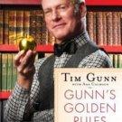 Gunn's Golden Rules Life's Little Lessons for Making It Work by Tim Gunn
