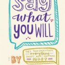 Say What You Will (Hardcover) by Cammie McGovern
