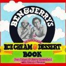 Ben & Jerry's Homemade Ice Cream & Dessert Book by Ben Cohen