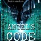 Angel's Code (Angel Hacker Series) (Volume 1) by H.A. Somerled