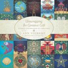 Unwrapping the Greatest Gift: A Family Celebration of Christmas by Ann Voskamp