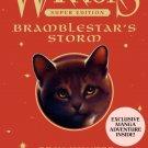 Warriors Super Edition: Bramblestar's Storm Hardcover by Erin Hunter