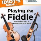The Complete Idiot's Guide to Playing the Fiddle by Ellery Klein 1592577687