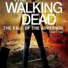 The Walking Dead: The Fall of the Governor: Part Two Hardcover by Robert Kirkman