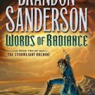 Words of Radiance (The Stormlight Archive, Book 2)  Brandon Sanderson 0765326361