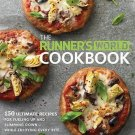 The Runner's World Cookbook 150 Ultimate Recipes for Fueling Joanna Sayago Golub