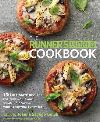 The Runner's World Cookbook 150 Ultimate Recipes for Fueling Joanna Sayago Golub