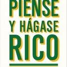 Piense y hagase rico / Think and Grow Rich by Napoleon Hill