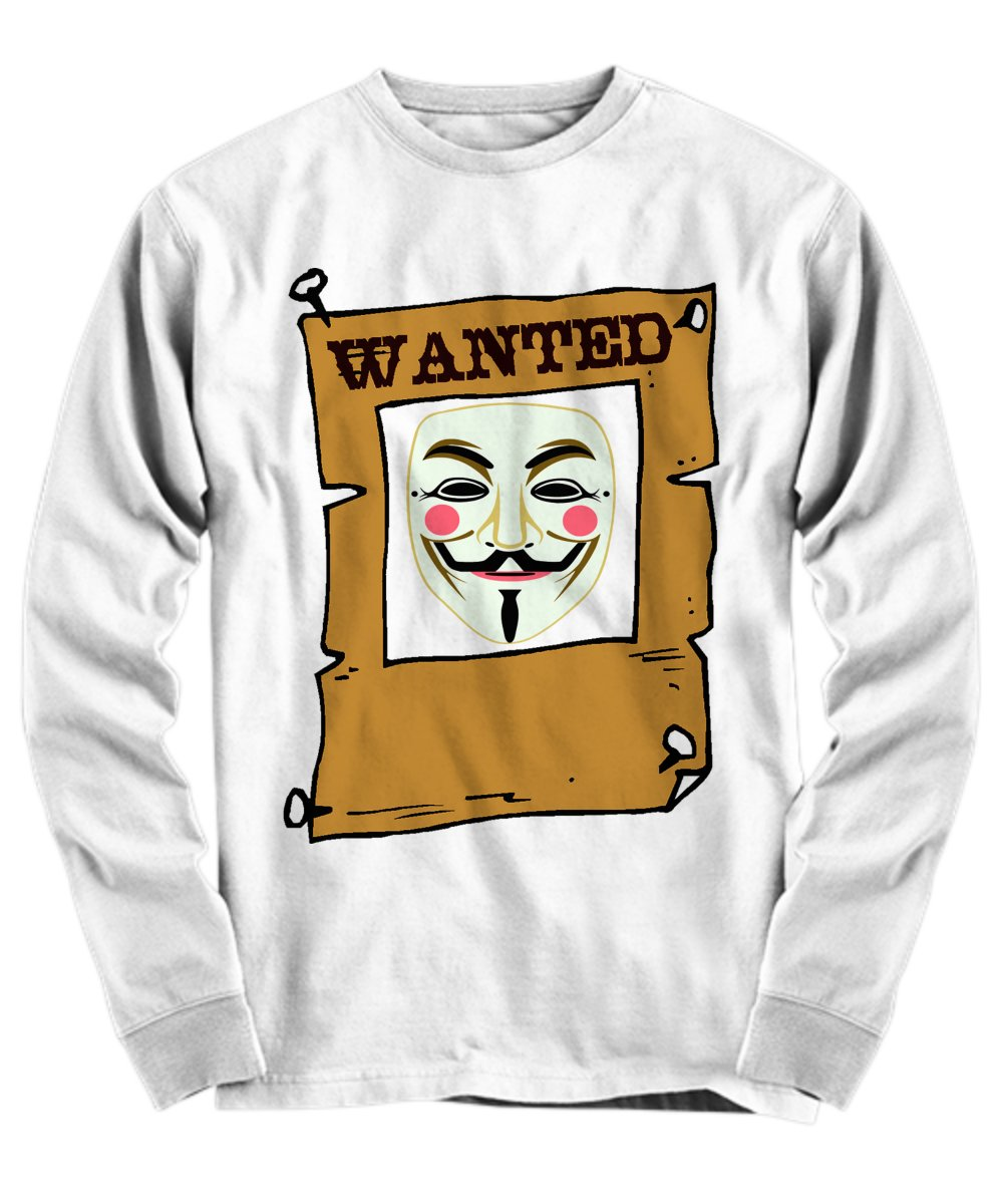 Wanted Anonimus - Funny Long Sleeve Tee - FREE Shipping!