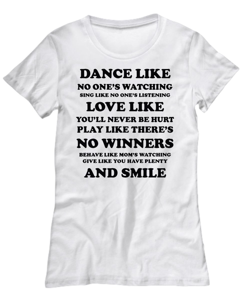 Dance-Love-Smile Motivational T-shirt - FREE Shipping!