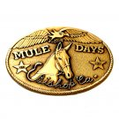 Bishop California Mule Days 2007 Solid Bronze Belt Buckle