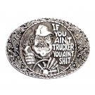 You Ain't Shit Indiana Metal Craft Solid Pewter Classic Belt Buckle